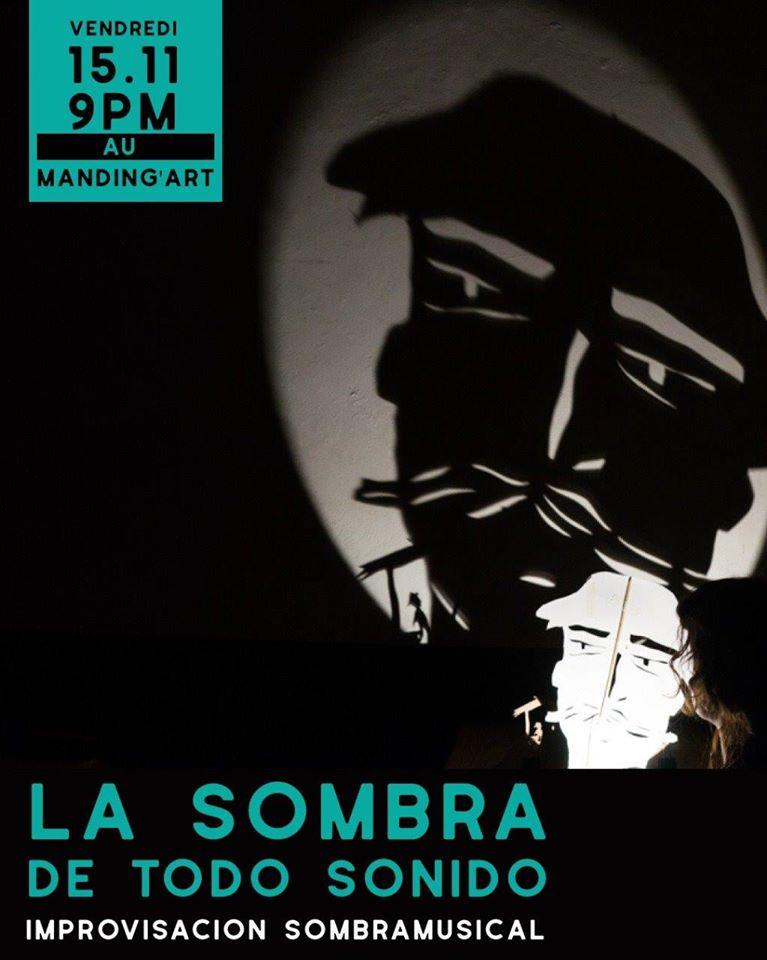 Théâtre Concert La sombra de todo sonido le 15 novembre au Manding'art à Toulouse