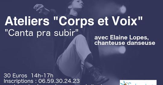 Ateliers Corps et Voix avec Elaine Lopes Dimanche 17 novembre au Manding'art Toulouse
